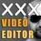 XXXVideoEditor