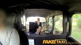 FakeTaxi Gorgeous blonde in sex bribe