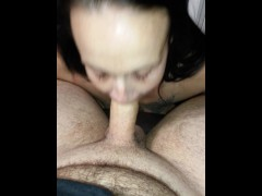 I suck him he fucks me, I pee & suck he cums on my face and chest I swallow