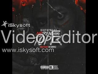 BigTUpNext - Mr Trending Topic (Full MixTape) (Chicago Rapper)