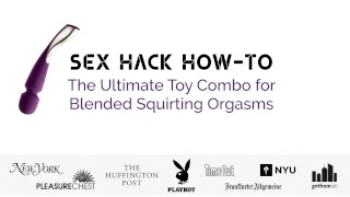 Blended Squirting Orgasms with Kenneth play (Sex Hack How to)  how to g spot orgasm njoy pure wand sex education blonde squirting sex positions guide orgasm lelo instructional adult toys sex positive g spot technique smartwand sex hack kenneth play female friendly