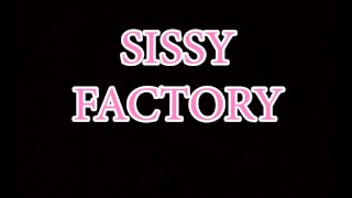 Sasha De Sade Sissy Factory Tranny Slave Trained To Be A Sissy Whore