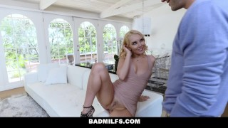 BadMILFS - Hot Blonde Mom Steals and Fucks Daughter Bf