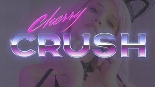 Cherry Crush Kitty - COSPLAY, MASTURBATION, BJ CUMSHOT AND ANAL