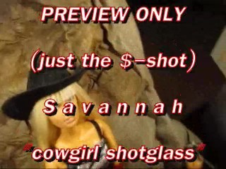PREVIEW Savannah cowgirl shotglass