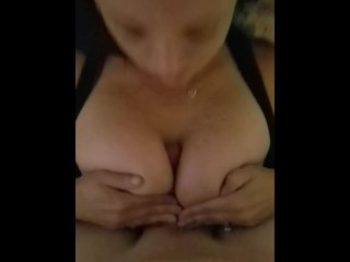 Hot titty fuck till he cums in my mouth and on my chest