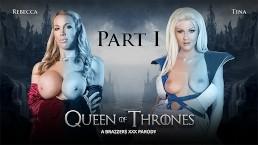 Queen Of Thrones: Part 1 (A XXX Parody) – Brazzers