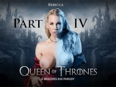 Brazzers - Queen Of Thrones: Part 4 (A XXX Parody)