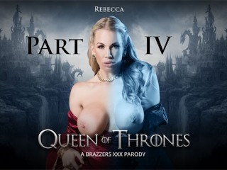 Brazzers - Queen Of Thrones: Part 4 (A XXX Parody)