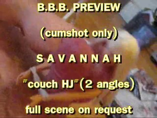 Preview Only: Savannah couch handjob (cumshot only)