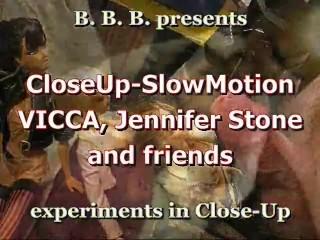 CloseUp&SlowMotion sc 4: Vicca, Jennifer Stone, Aletta Ocean