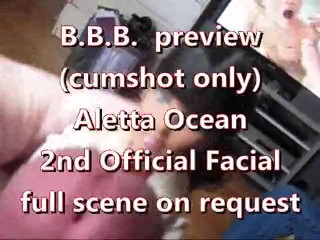 BBB preview: Aletta Ocean's 2nd official facial (cumshot only)