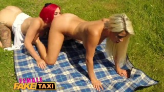 Female Fake Taxi Redhead takes Big Tits Blonde for Pussy picnic