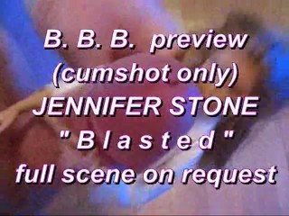"""BBB preview: Jennifer Stone """"Blasted"""" (cumshot only)"""