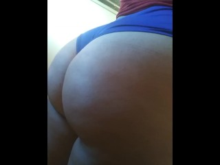 My big ass. Latina ass
