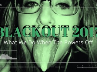 BLACKOUT 2017 What We Do When The Powers Out - Night Vision SEX! POV 60MPS