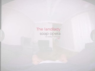 VirtualRealPorn.com - The landlady soap opera