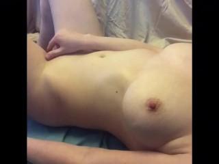 Young girl with big natural tits tenderly masturbating herself till orgasm