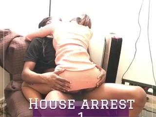 Preview #House Arrest!